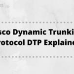 cisco-dynamic trunking-protocol