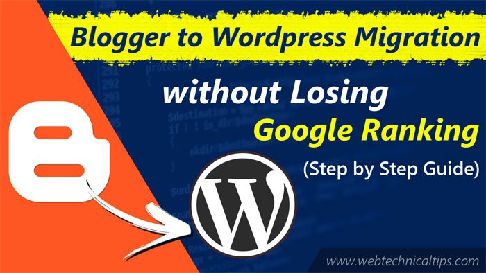 Blogger to WordPress Migration without Losing Google Ranking