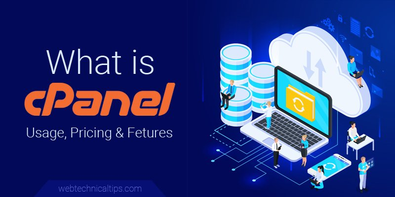What is cPanel? Complete Guide of Usage, Features & Plans
